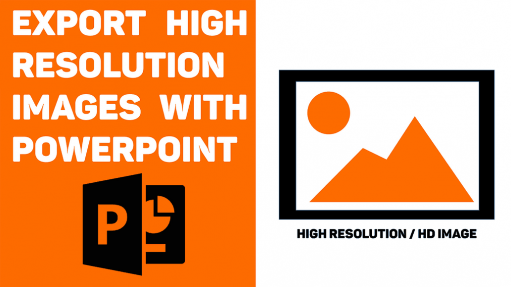 How To Export High Resolution Images From Powerpoint