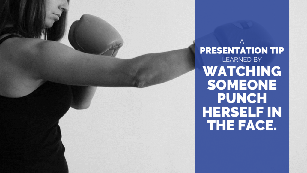 Woman with boxing gloves training - A Presentation Tip Learned by Watching Someone Punch Her Own Face