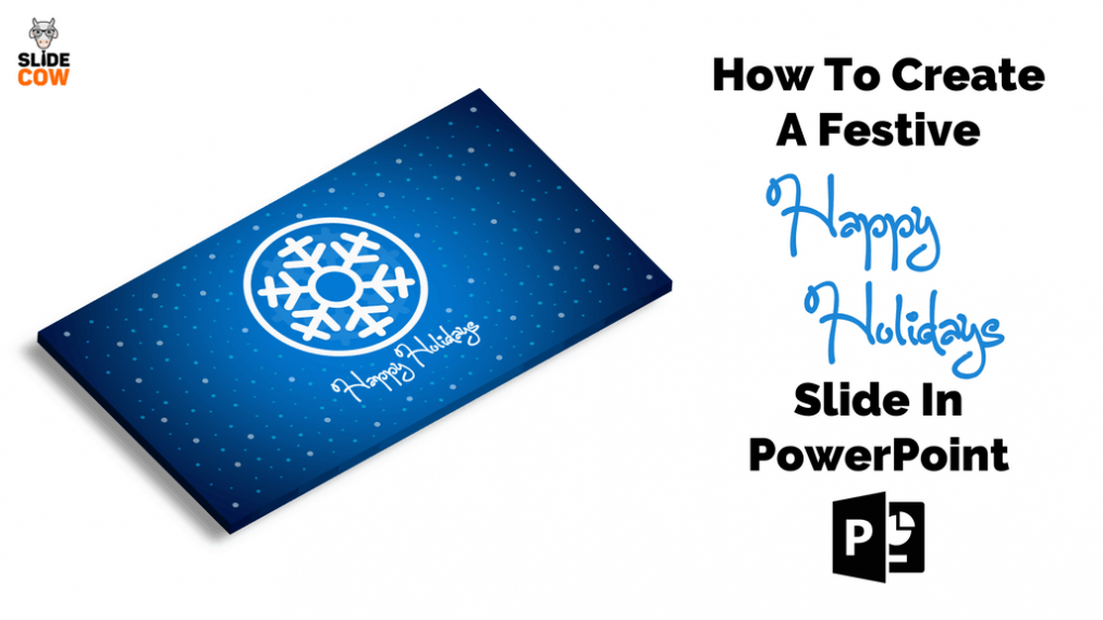 Feature Image - How To Create A Festive Happy Holidays PowerPoint Slide