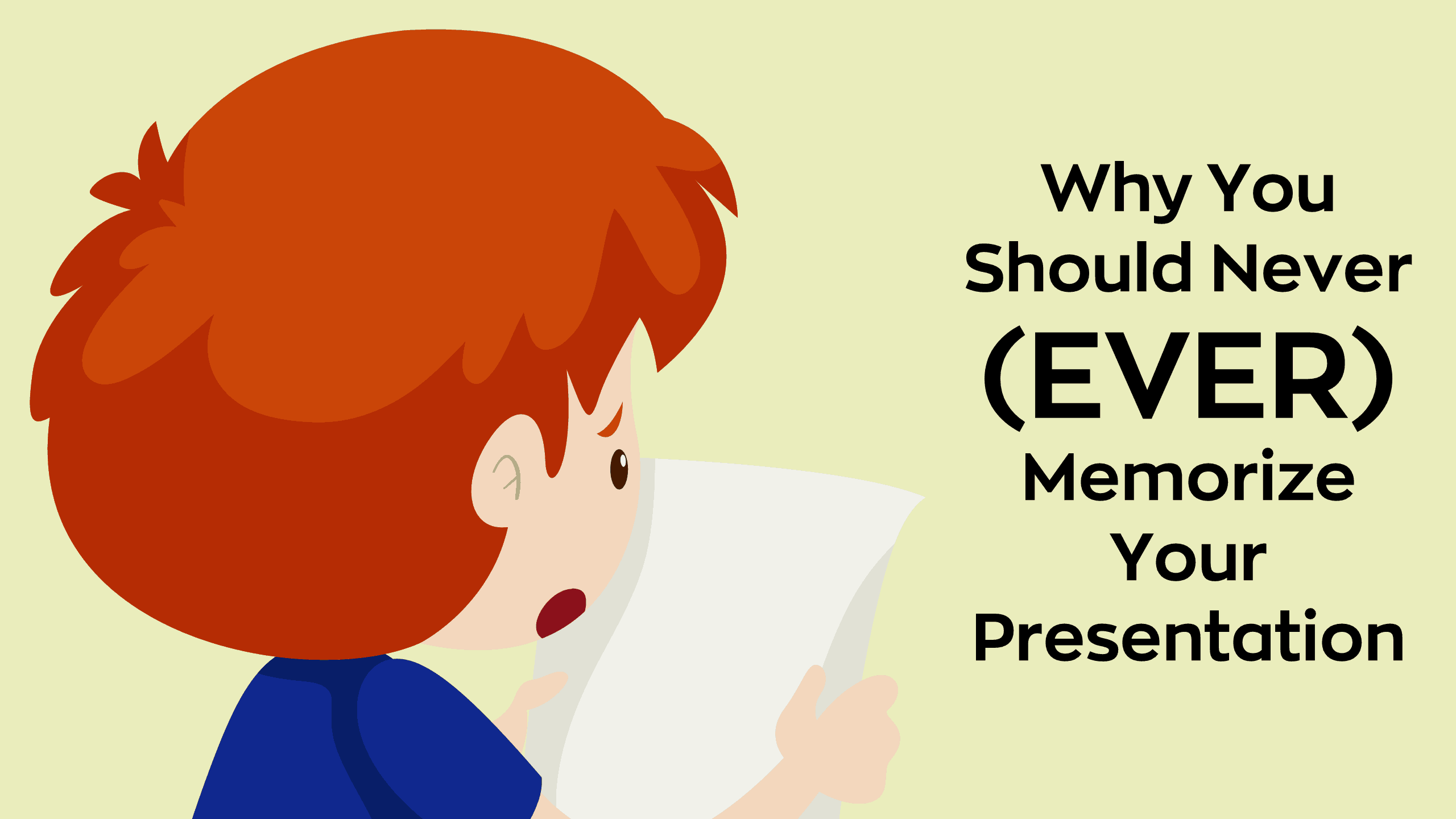Feature Image - Why You Should Never (Ever) Memorize Your Presentation