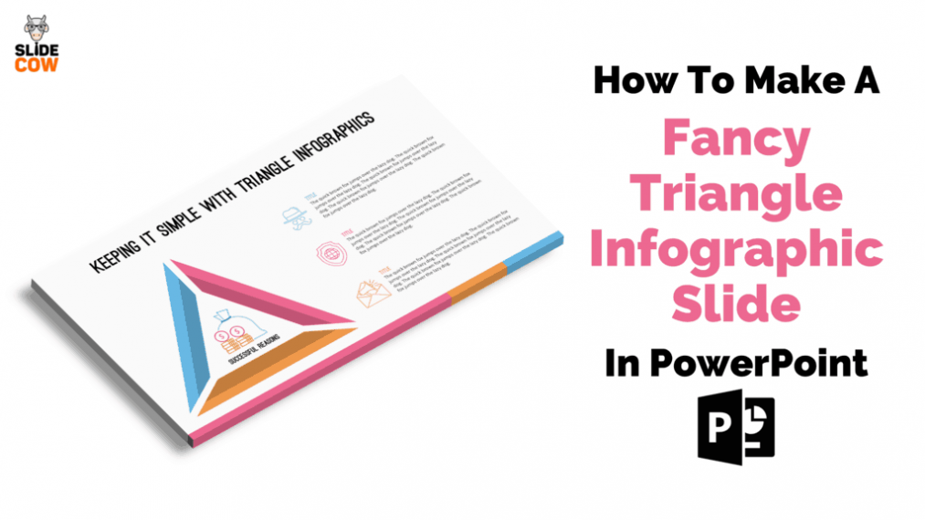 Feature Image - How to Make A Fancy Triangle Infographic Slide in PowerPoint