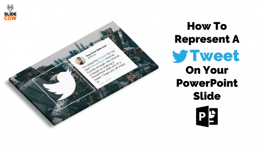 Feature Image - How to represent a tweet on your Powerpoint slide