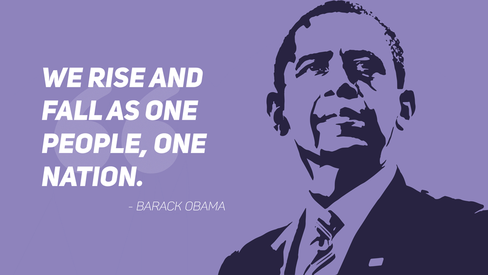 "A quote slide featuring a quote from Obama: ""We rise and fall as one people, one nation."""