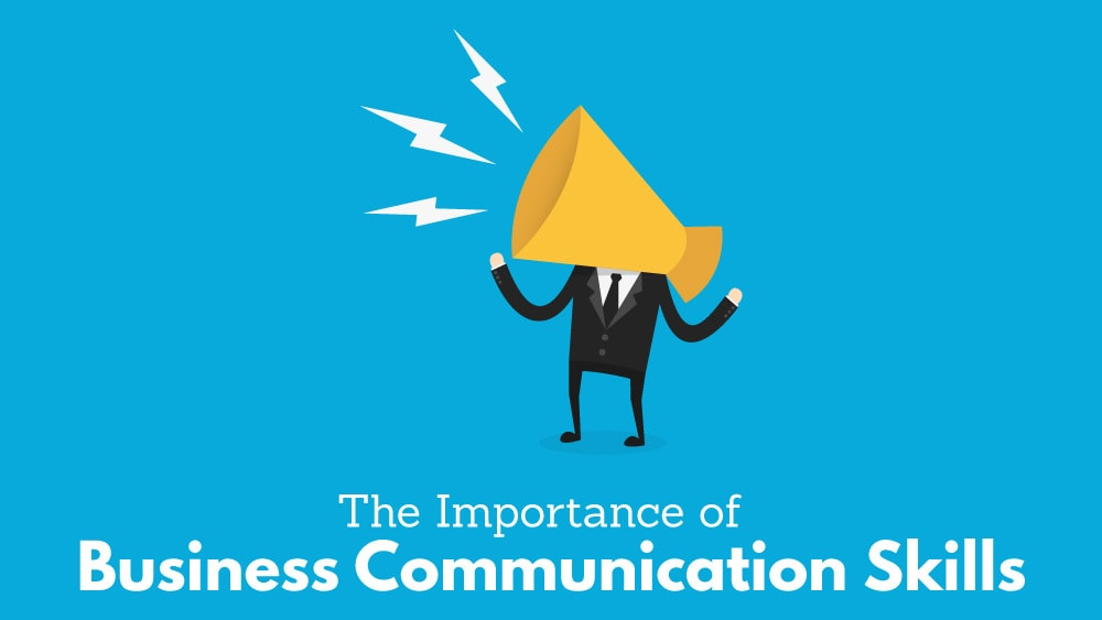 The-Importance-of-Business-Communication-Skills