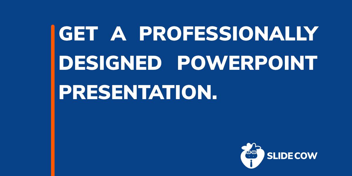Slide Cow: A Presentation Design Agency - Make Presentations